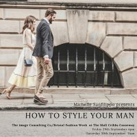 Michelle Sanfilippo, How to style your man Workshop BFW